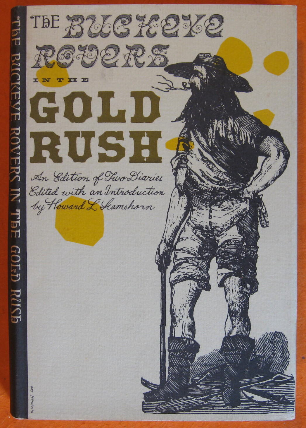 Buckeye Rovers in the Gold Rush; an Edition of Two Diaries, Banks, John;  Armstrong; Scamehorn, Howard L. (ed.)