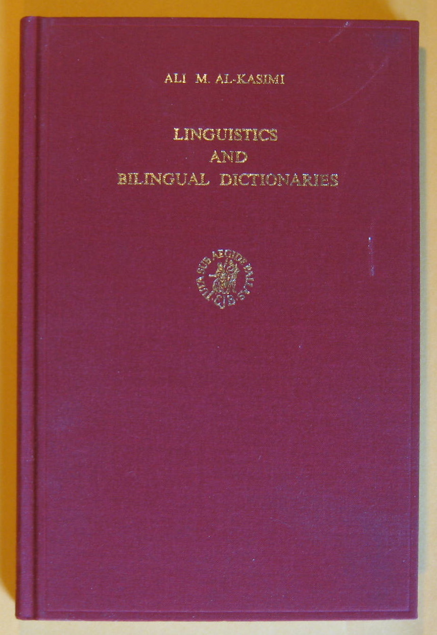 Linguistics and Bilingual Dictionaries, Al-Kasimi Ali,