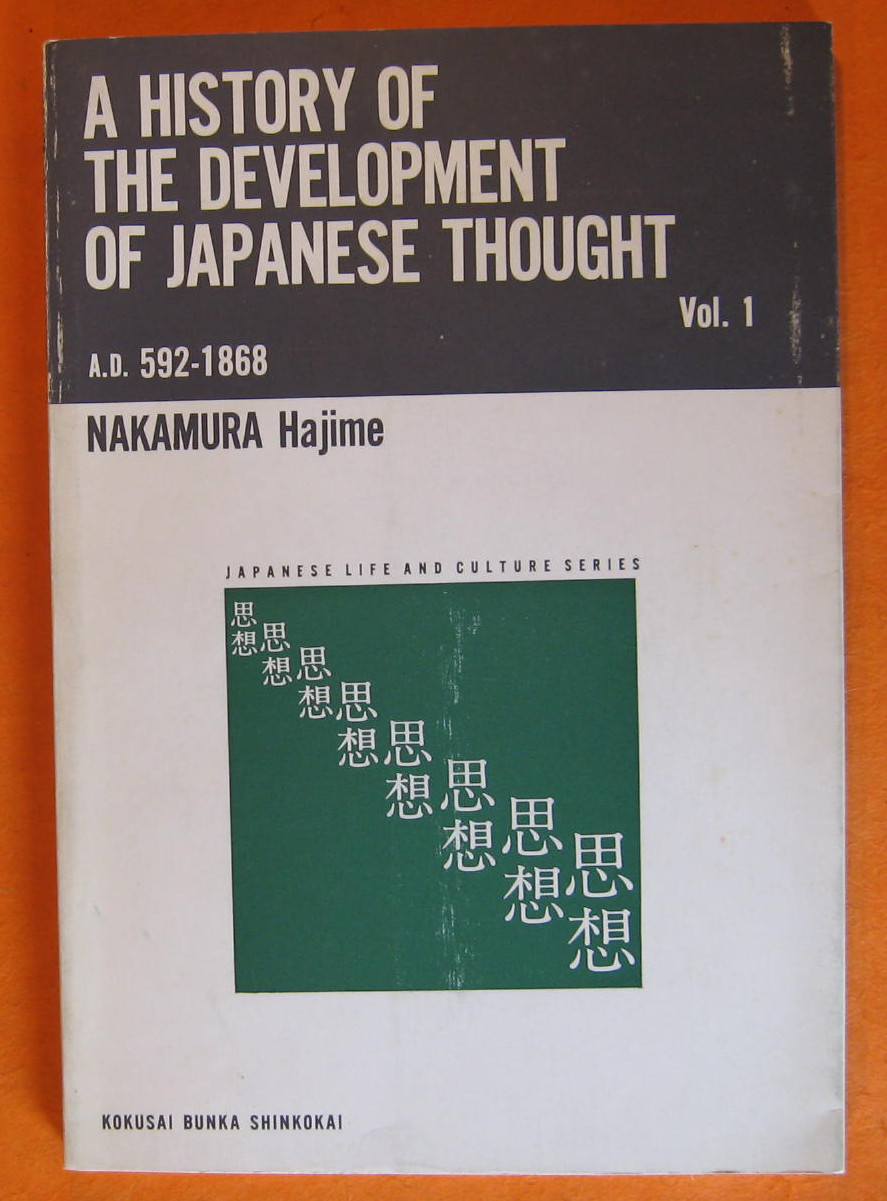 A History of the Development of Japanese Thought from A.D. 592 to 1868  Volume 1, Hajime, Nakamura