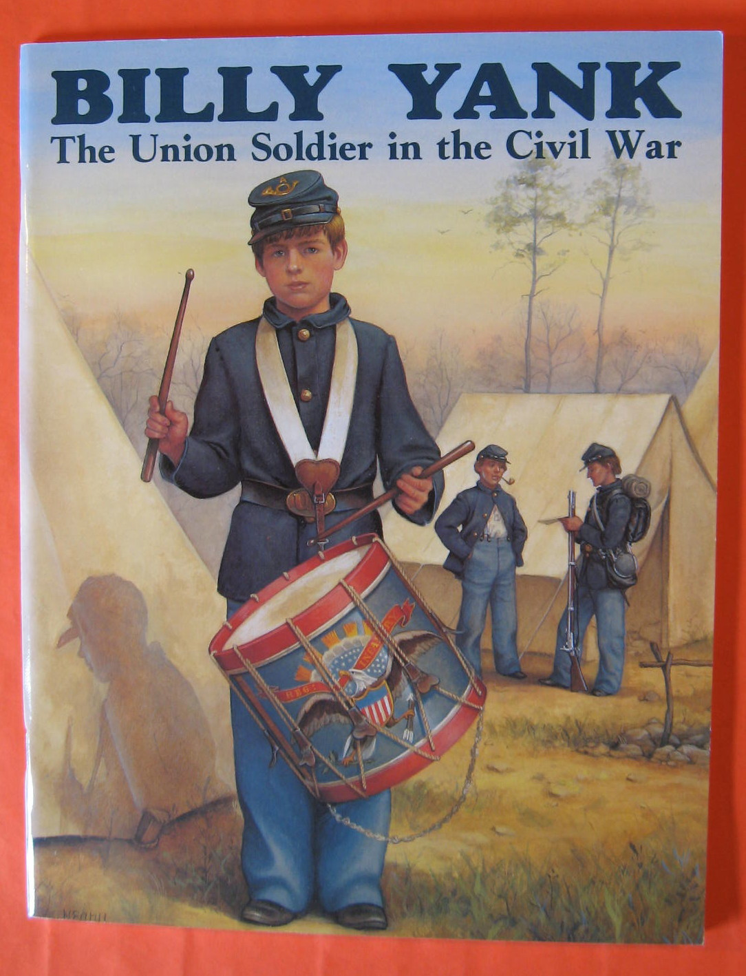 Billy Yank: The Union Soldier in the Civil War, Archambault, Alan