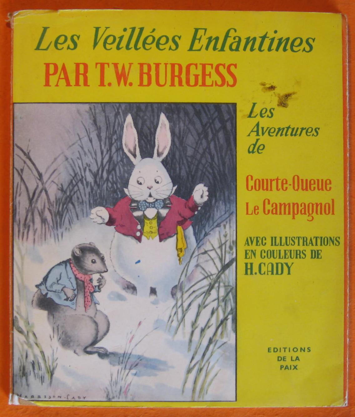 Les Aventures De Courte-Queue Le Campagnol  (Les Veillees Enfantines Par T.W. Burgess), Burgess, T.W.