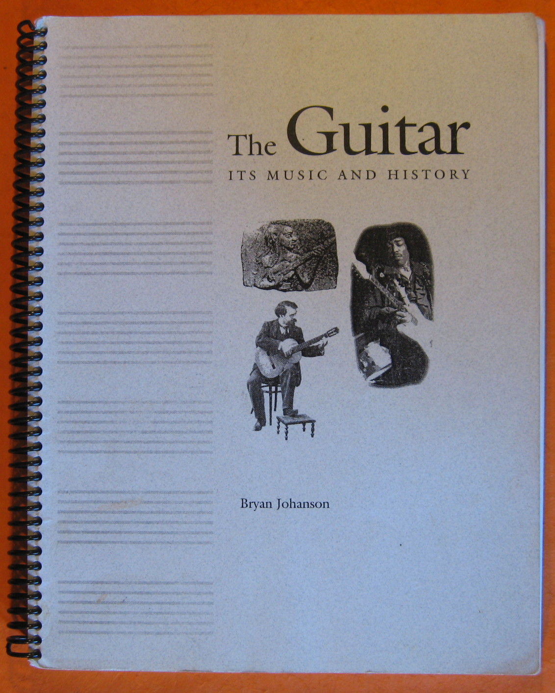 The Guitar:  Its Music and History, Johanson, Bryan