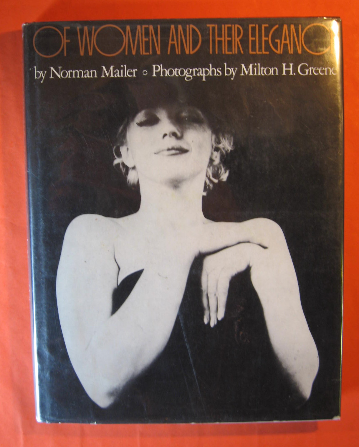 Of Women and Their Elegance, Mailer, Norman;  Greene, Milton H.