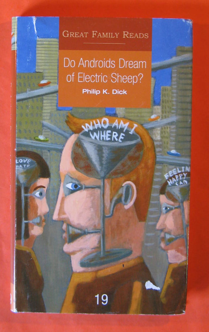 Do Androids Dream of Electric Sheep?, Dick, Philip K.