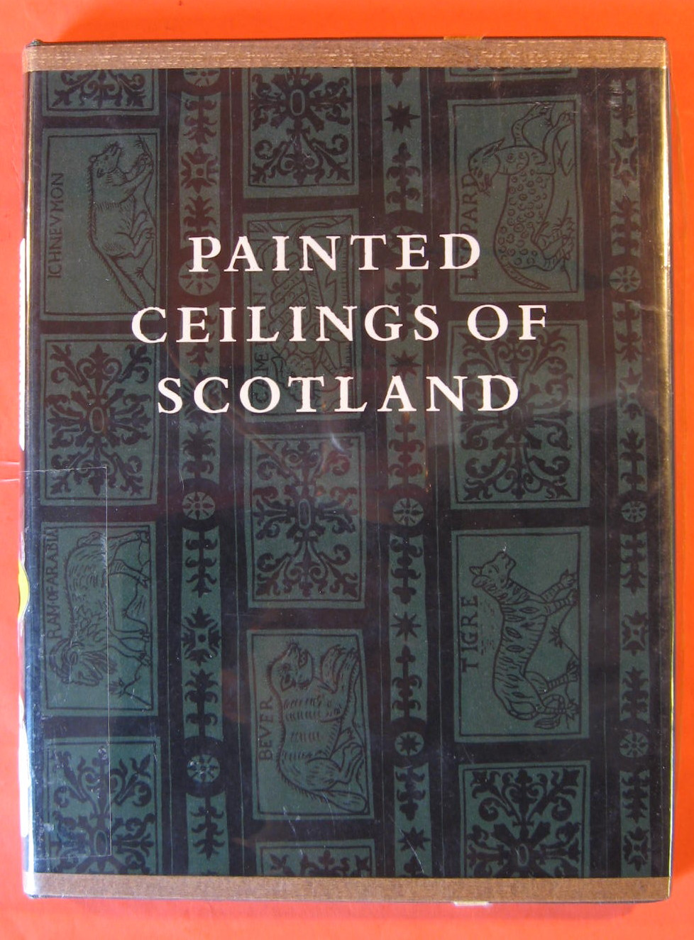 Image for Painted Ceilings of Scotland 1550 - 1650