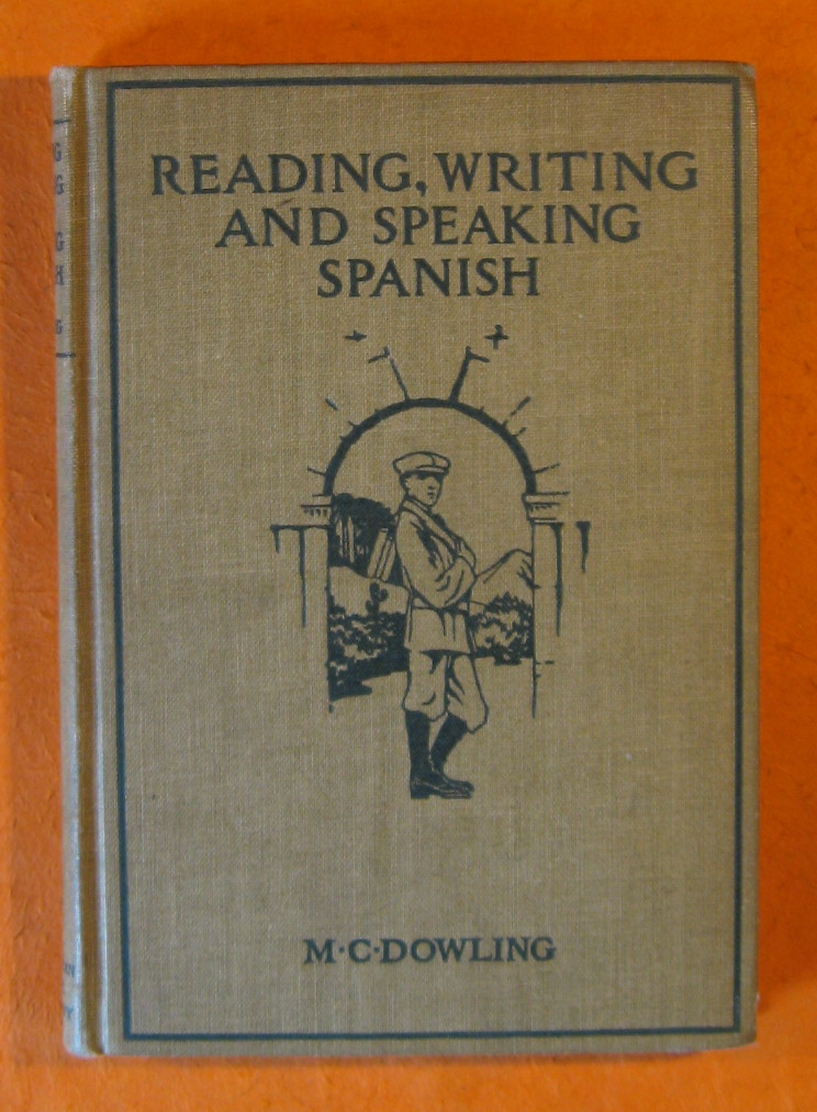 Reading, Writing, and Speaking Spanish for Beginners, Dowling, Margaret Caroline