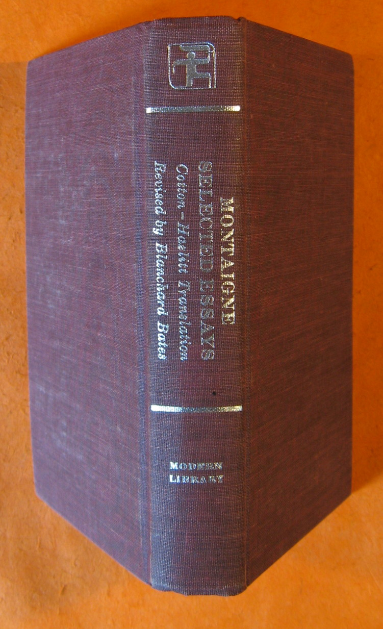 Montaigne:  Selected Essays, Montaigne, Michel De