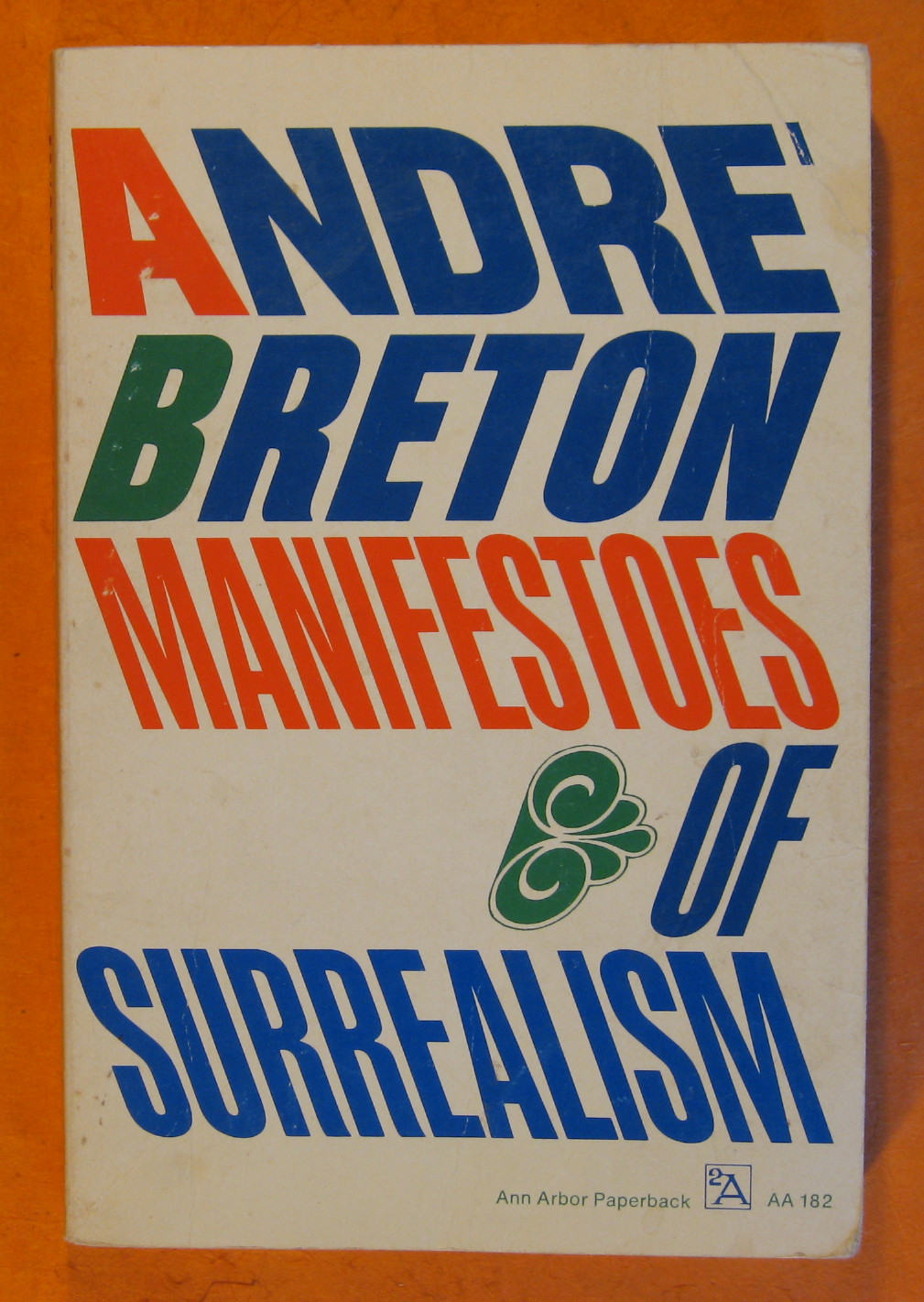 Manifestoes of Surrealism, Breton, Andre