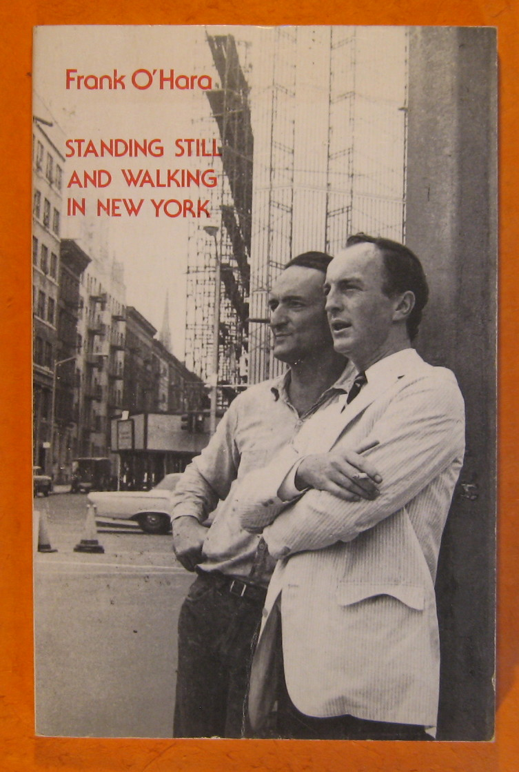 Standing Still and Walking in New York, O'Hara, Frank