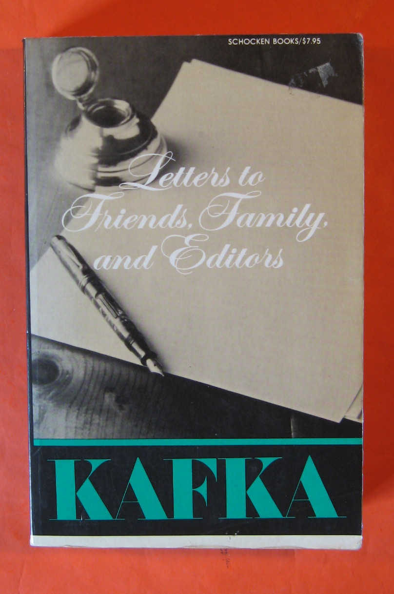 Letters to Friends, Family and Editors, Kafka, Franz
