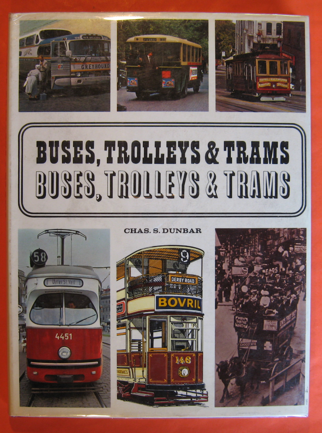 Buses, Trolleys & Trams, Dunbar, Chas. S.
