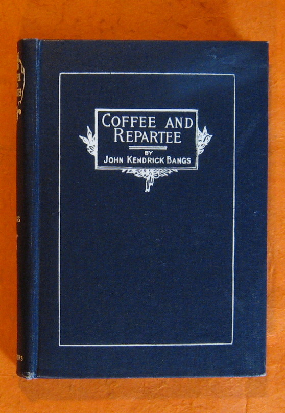 Coffee and Repartee, Bangs, John Kendrick