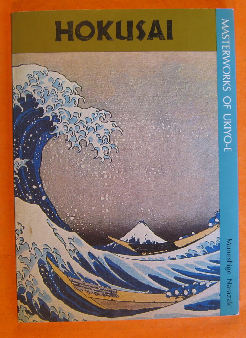 "Hokusai ""The Thirty-Six Views of Mt. Fuji"" (Masterworks of Ukiyo-e), Narazaki, Muneshige; Bester, John"