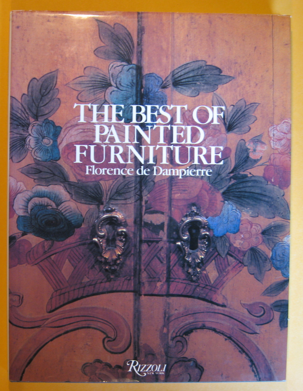 The Best of Painted Furniture, de Dampierre, Florence