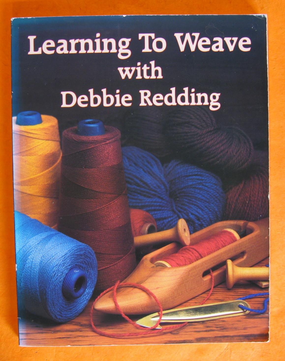 Learning to Weave, Redding, Debbie; Chandler, Deborah