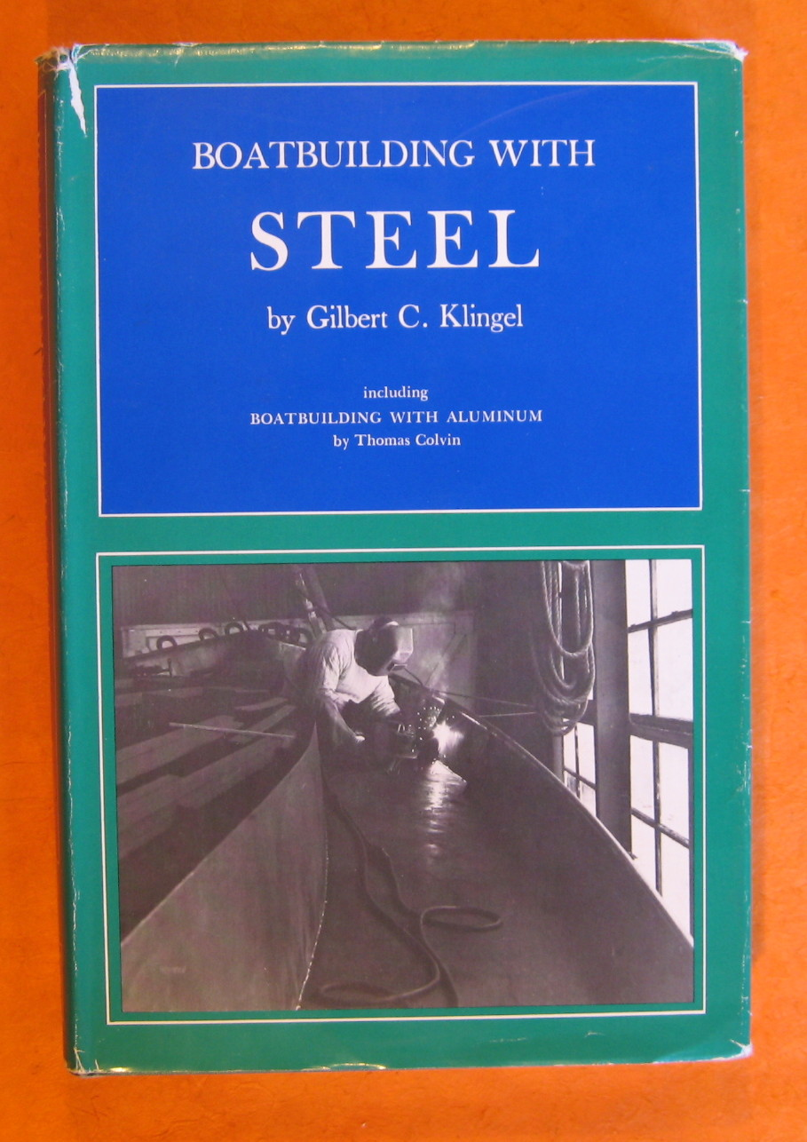 Boatbuilding with Steel, Klingel, Gilbert C.