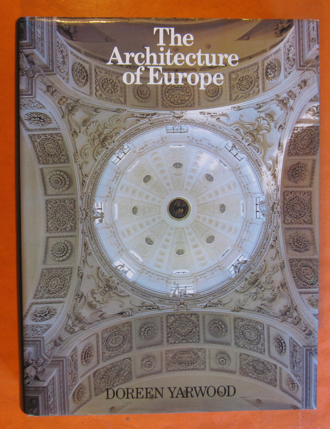 Image for architecture of Europe, The