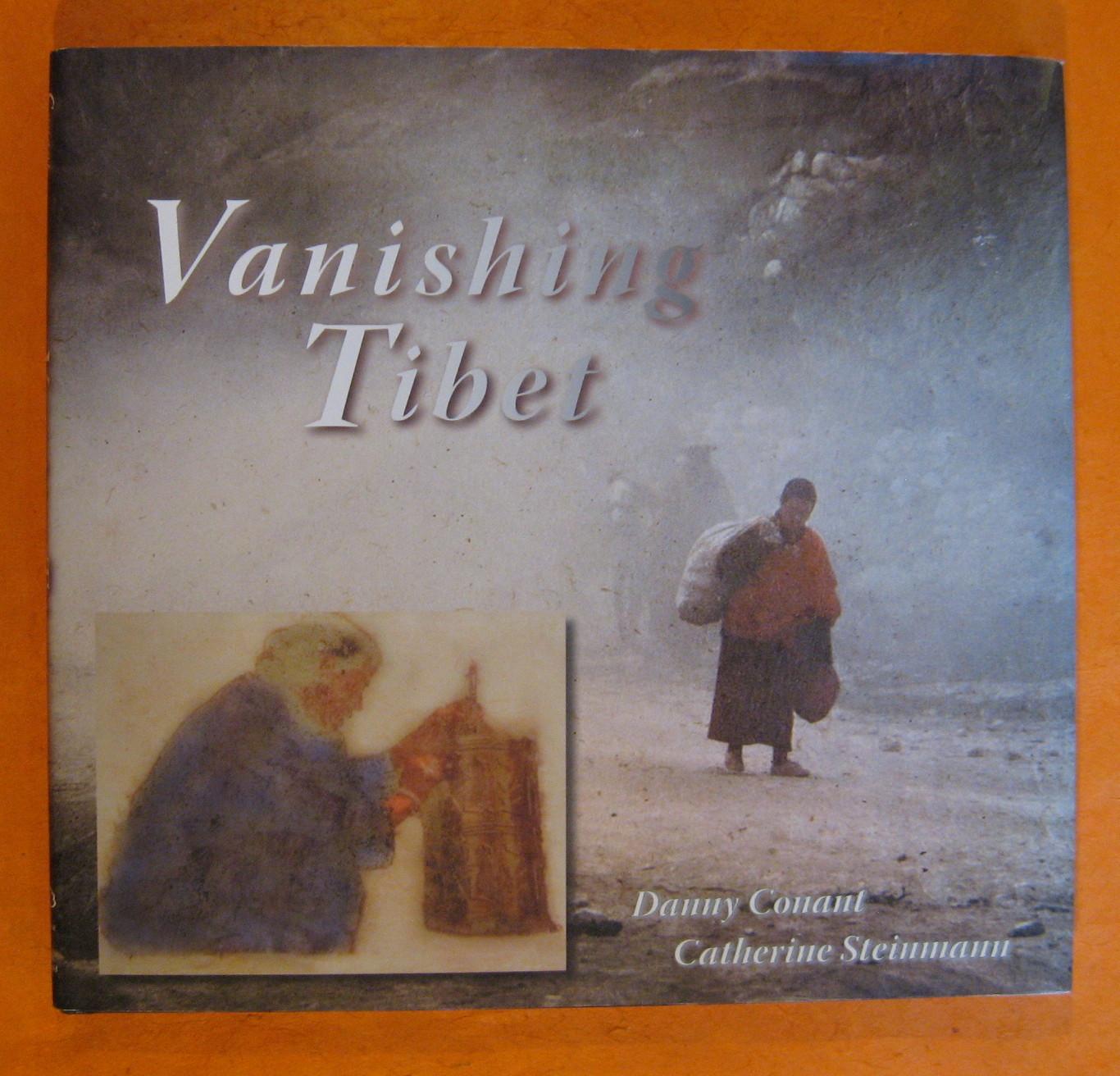 Vanishing Tibet, Danny Conant, Catherine Steinmann, Robert A.F. Thurman (Foreword), Thomas F. Yarnall (Designer)