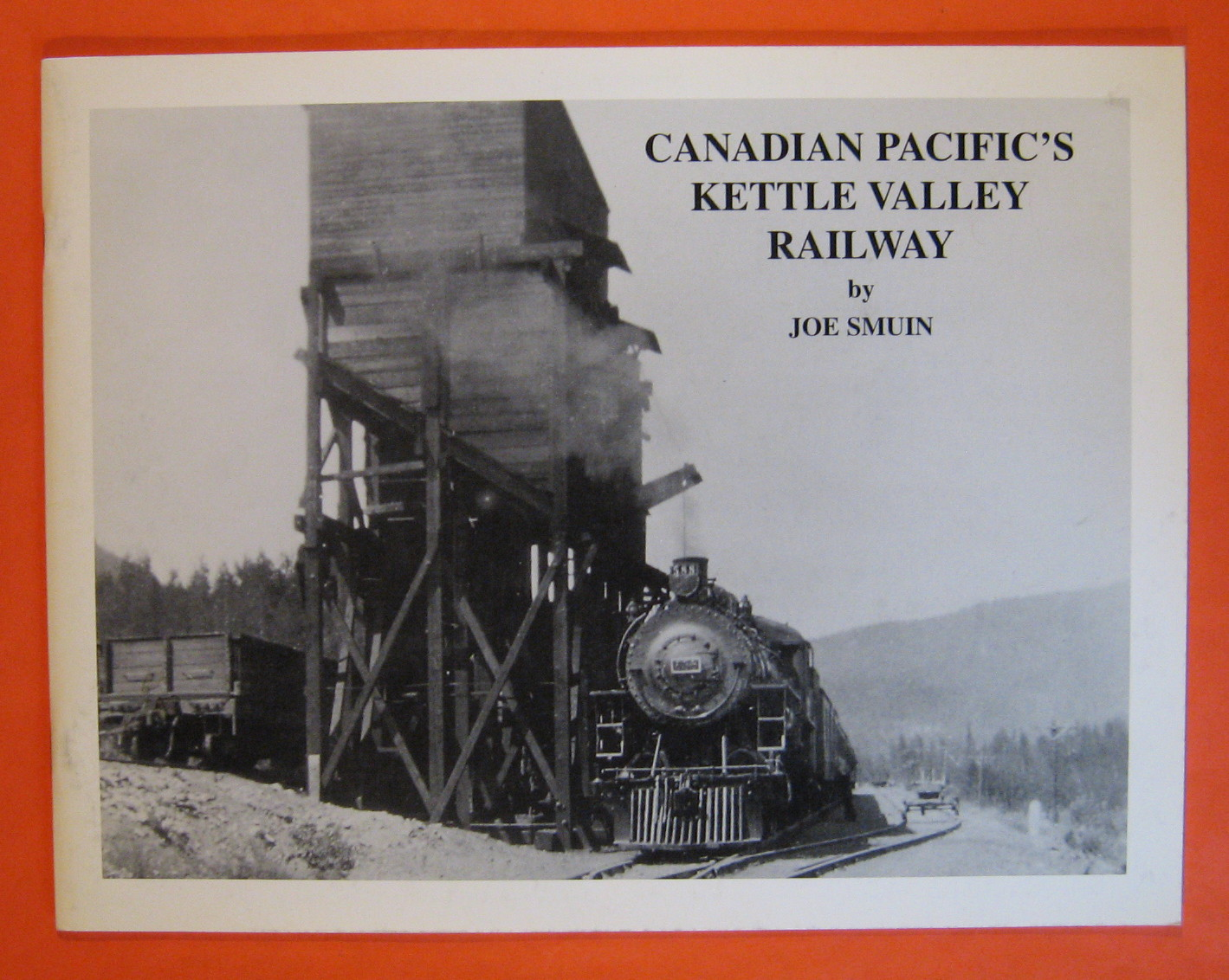 Canadian Pacific's Kettle Valley Railway, Smuin, Joe