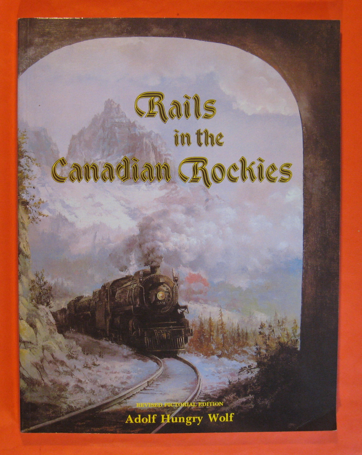 Rails In the Canadian Rockies, Hungry Wolf, Adolf