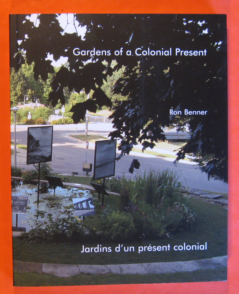 Image for Ron Benner: Gardens of a Colonial Present / Jardins D'un Present Colonial