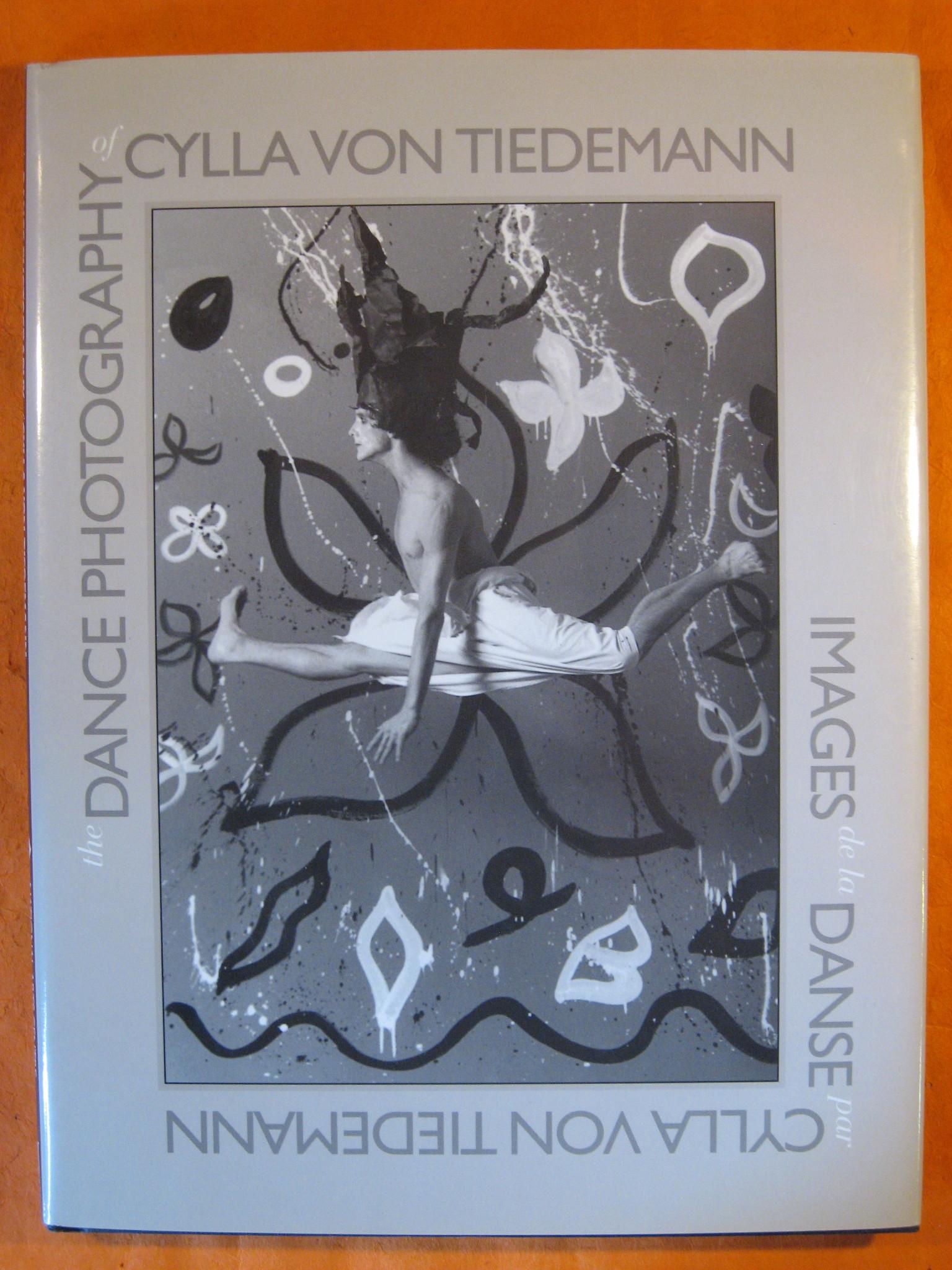 The Dance Photograpy of Cylla Von Tiedemann, No Author