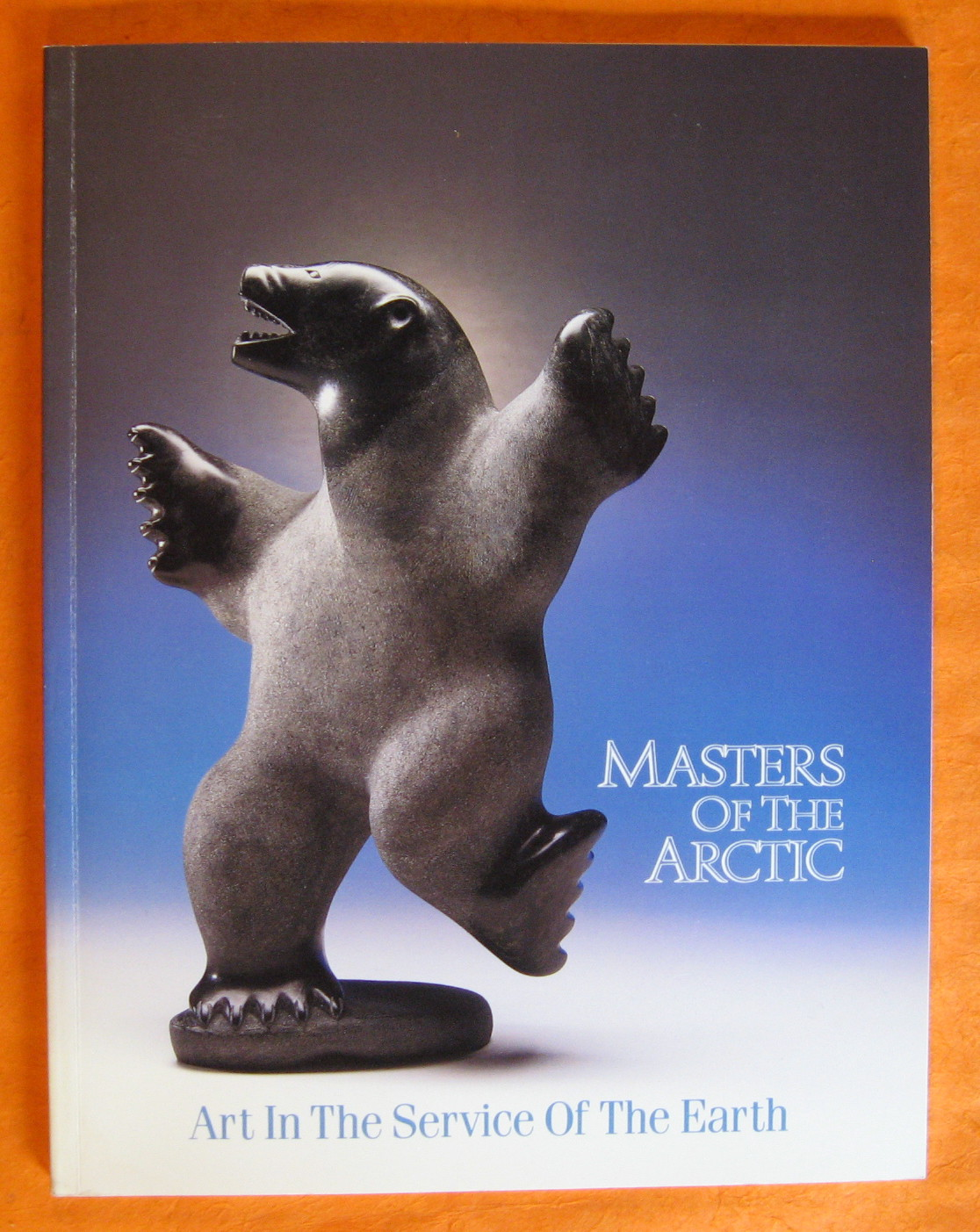 Masters of the Arctic:  Art in the Service of the Earth