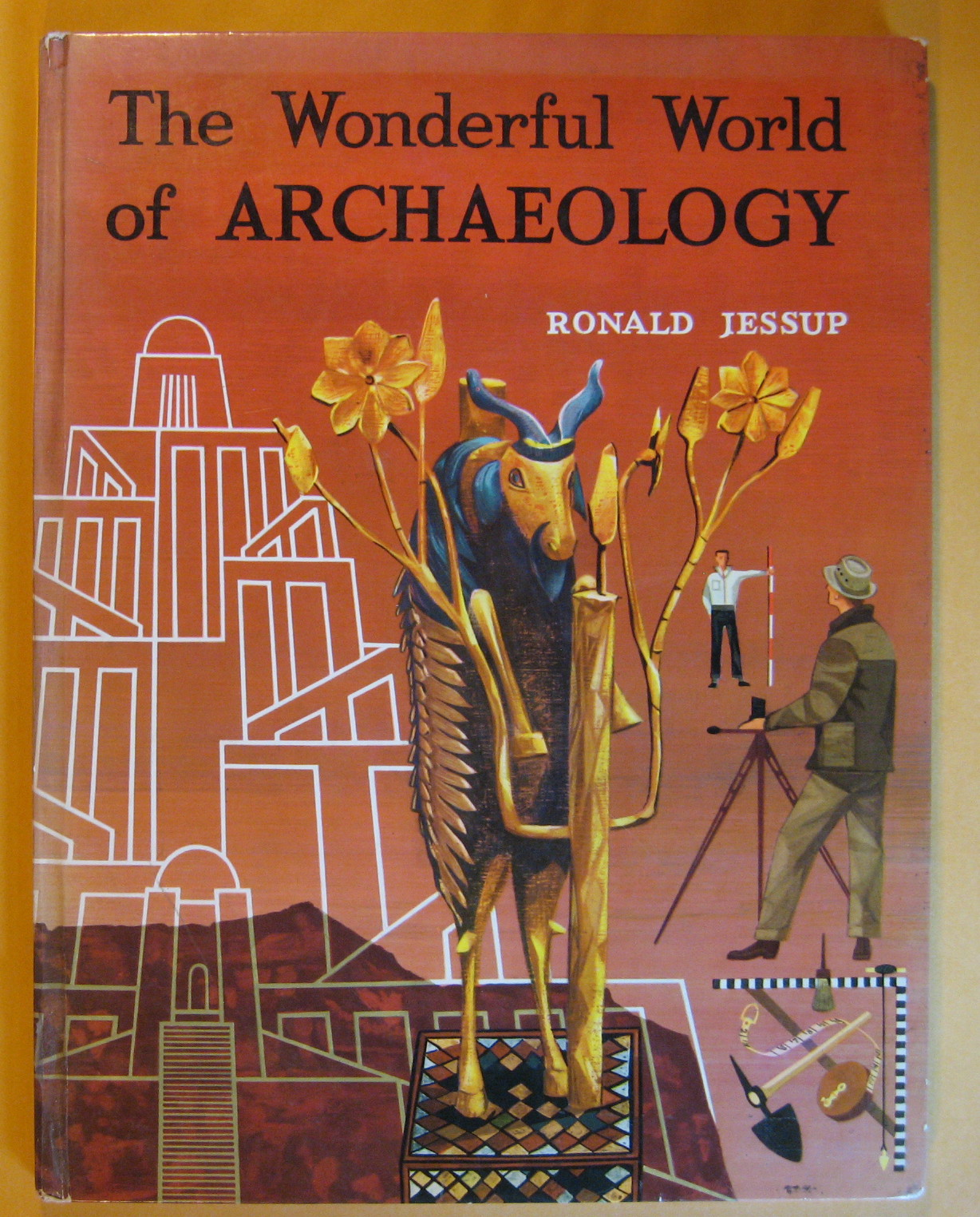 The Wonderful World of Archaeology, Jessup, Ronald