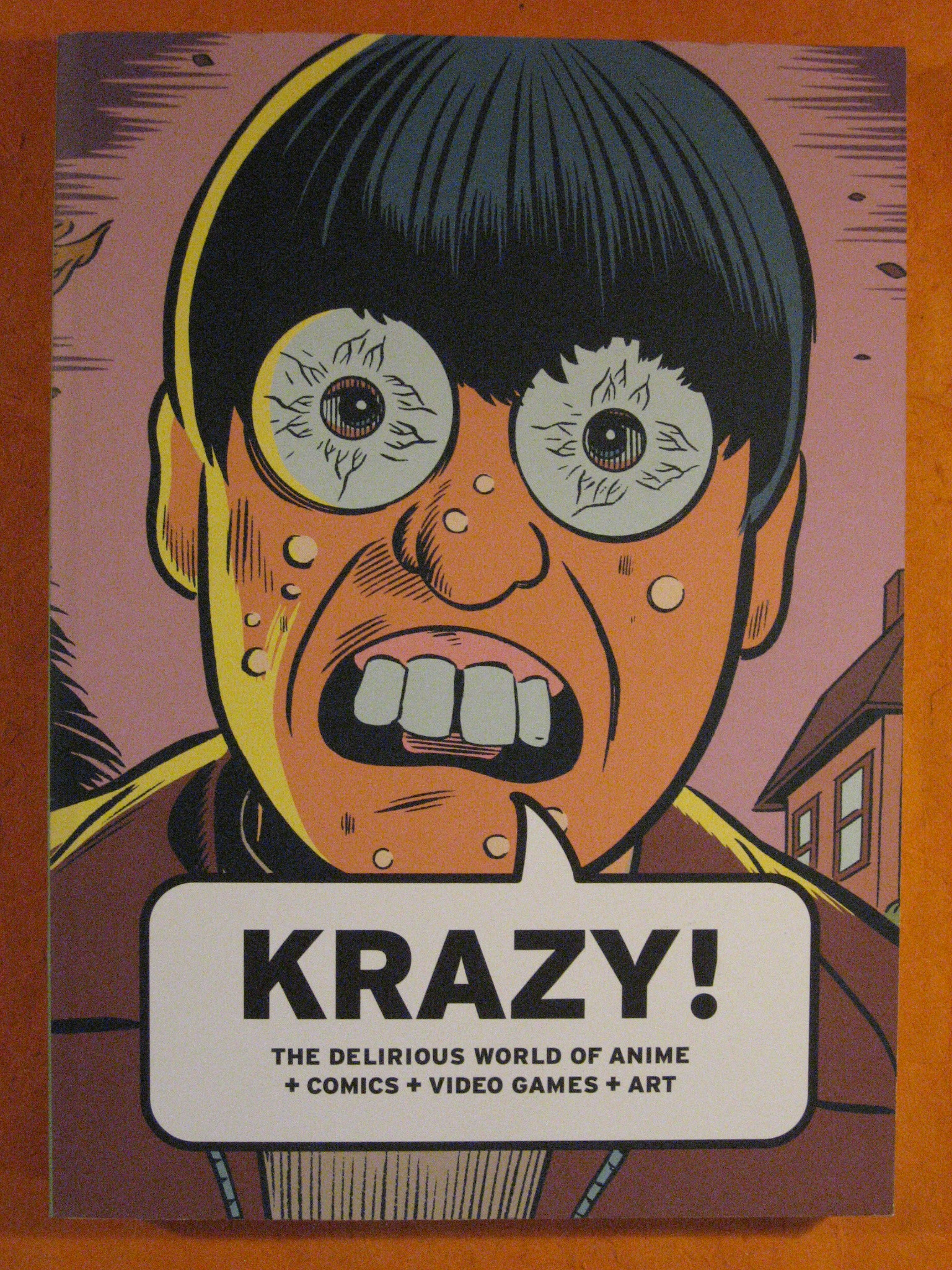 Krazy!: The Delirious World of Anime + Comics + Video Games + Art, Bruce Grenville and Tim Johnson; Spiegelman, Art, Wright, Will; Johnson, Tim; Kiyoshi Kusumi; Ueno, Toshiya, Grenville, Bruce