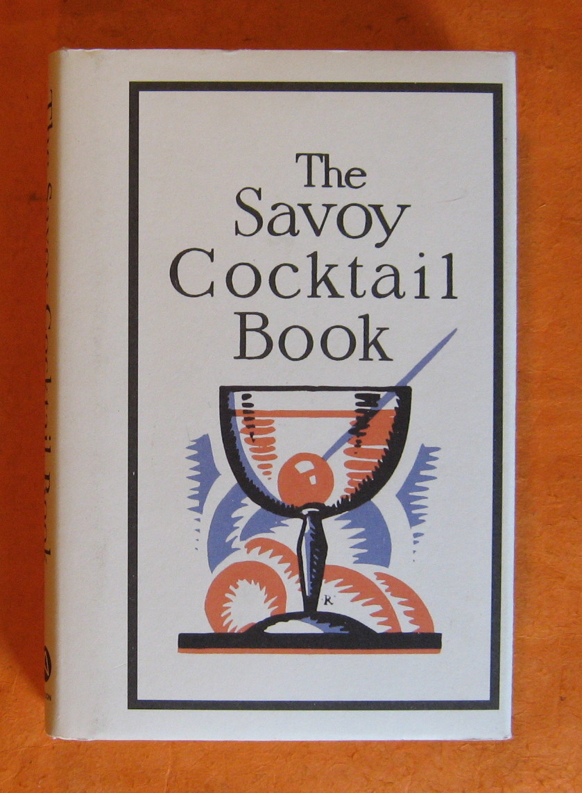 Savoy Cocktail Book, Craddock, Harry; Dorelli, Peter