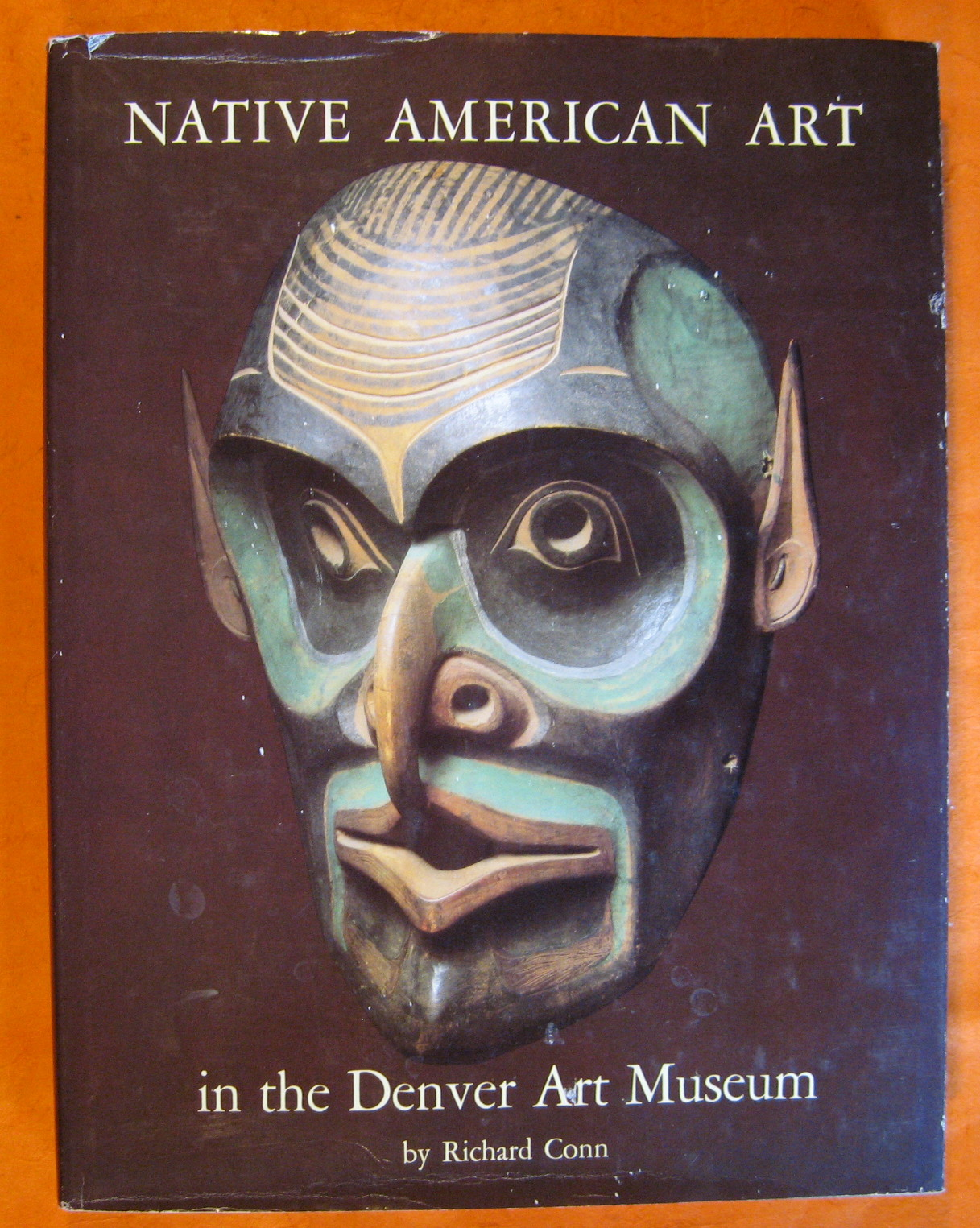 Native American Art in the Denver Art Museum, Conn, Richard
