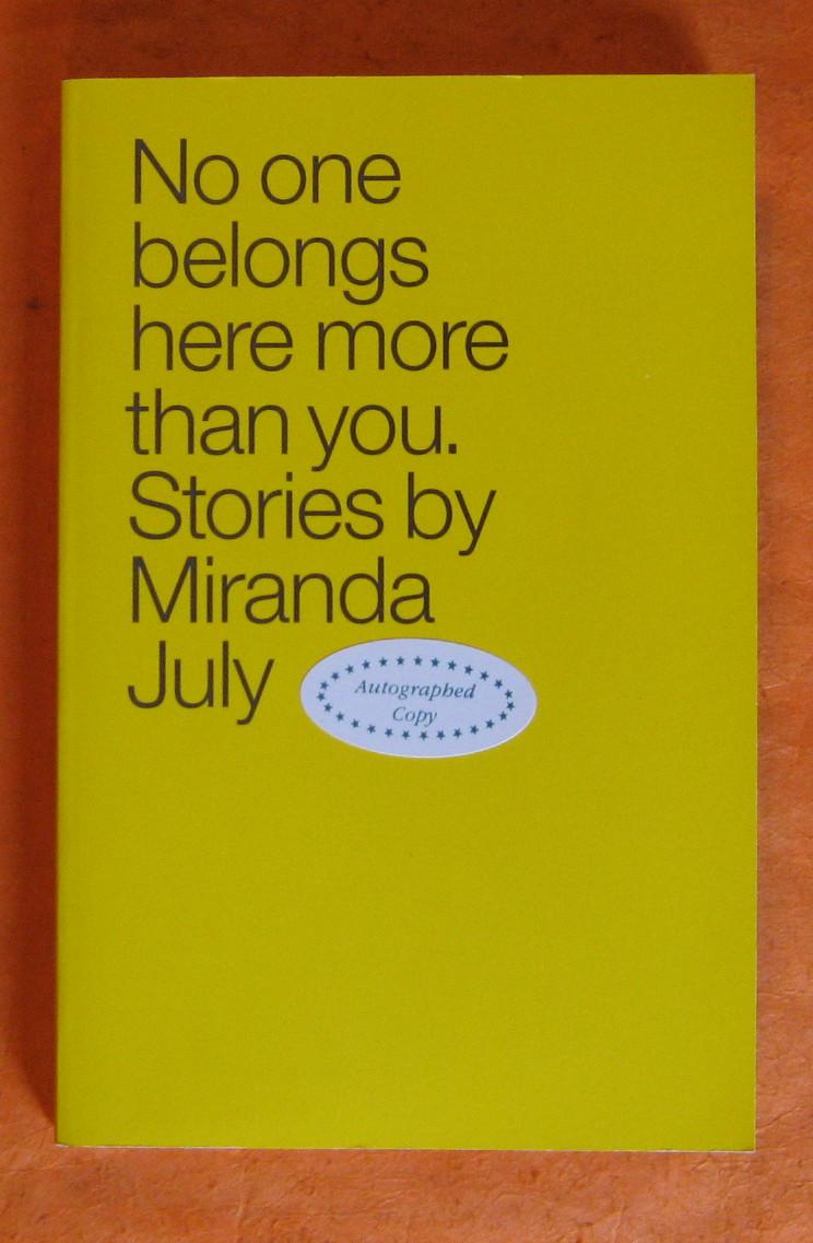 No One Belongs Here More Than You: Stories, July, Miranda