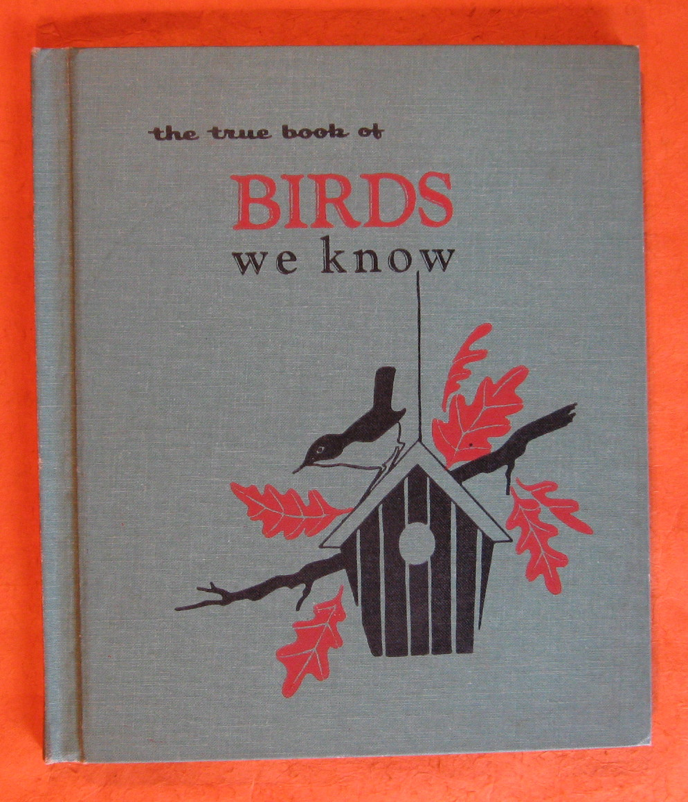 The True Book of Birds We Know, Friskey, Margaret