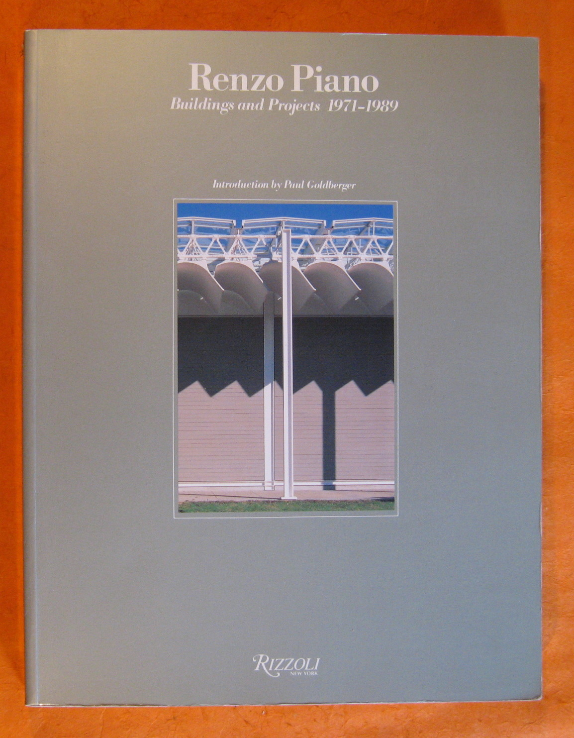 Renzo Piano and Building Workshop: Buildings and Projects, 1971-1989, Piano, Renzo