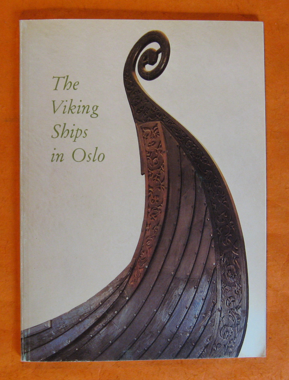 The Viking Ships in Oslo, Sjovold, Thorleif