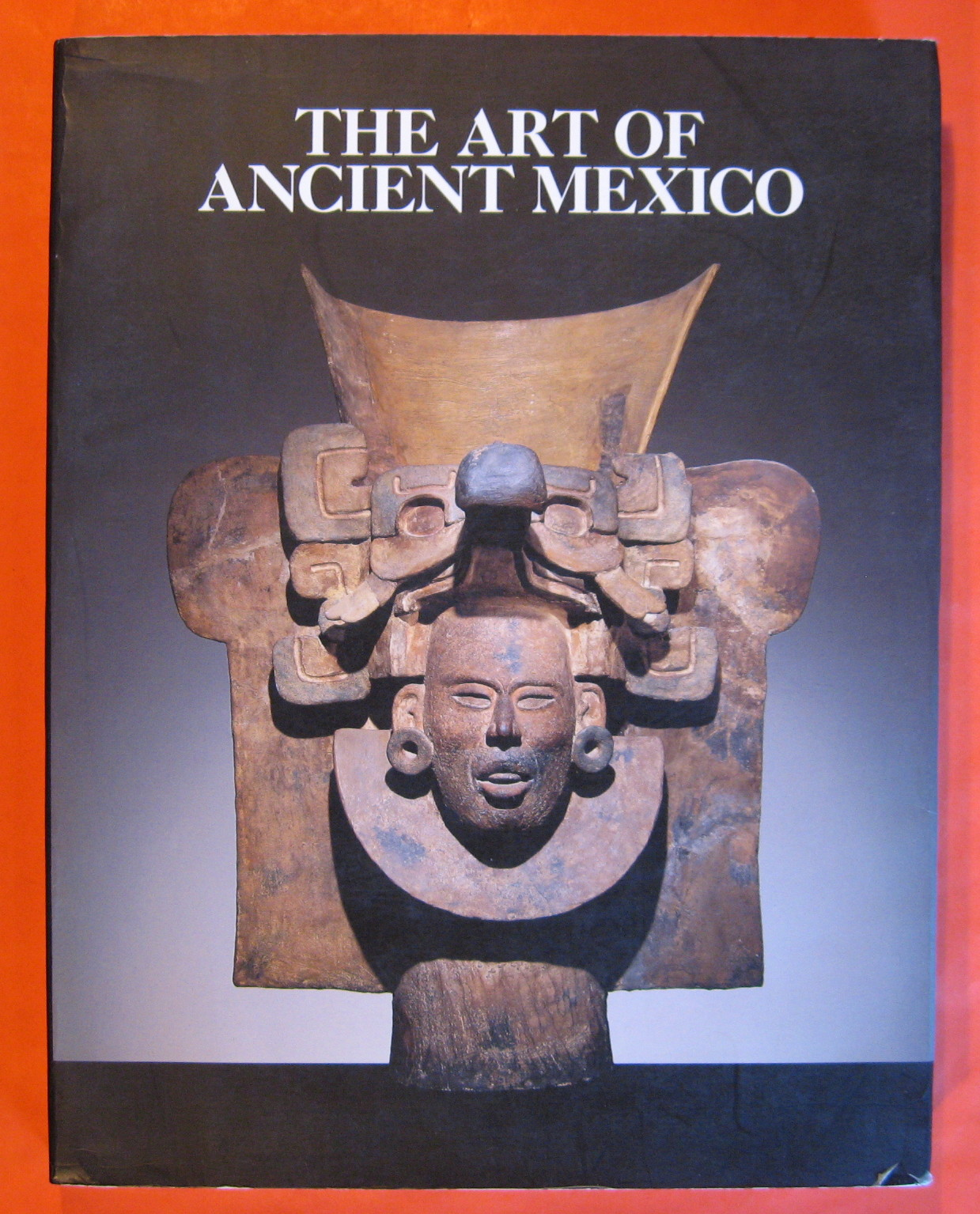 The Art of Ancient Mexico, RYAN, Marianne (ed)