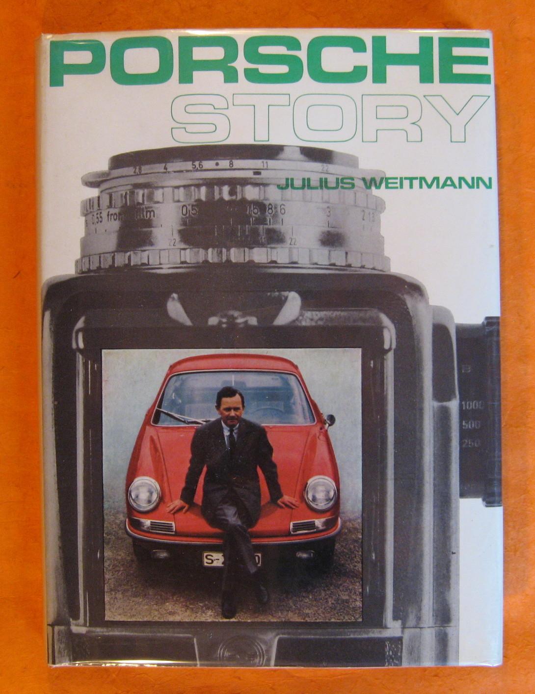 Porsche Story, Weitmann, Julius