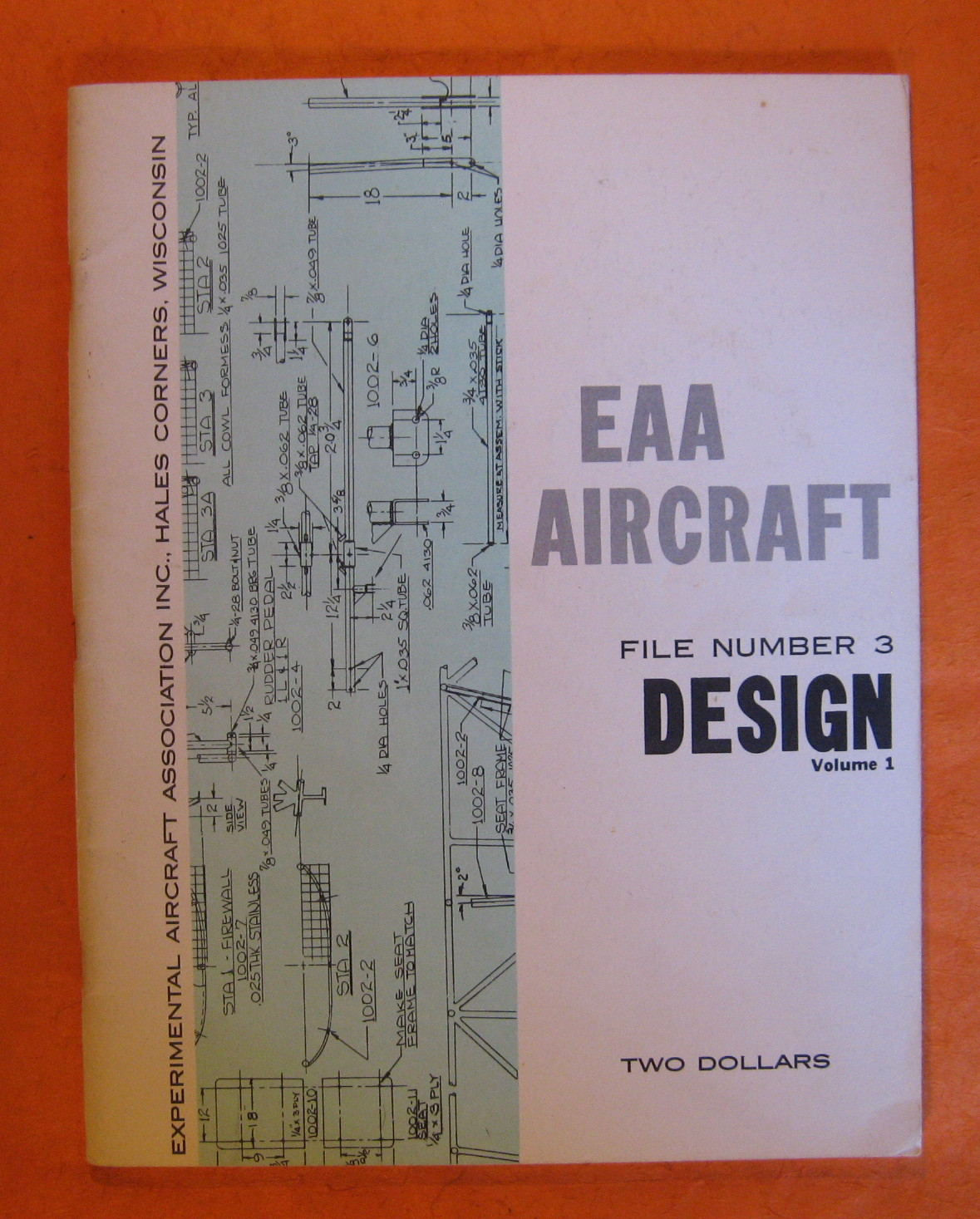 EAA Aircraft File Number 3: Design: Volume 1, No Author