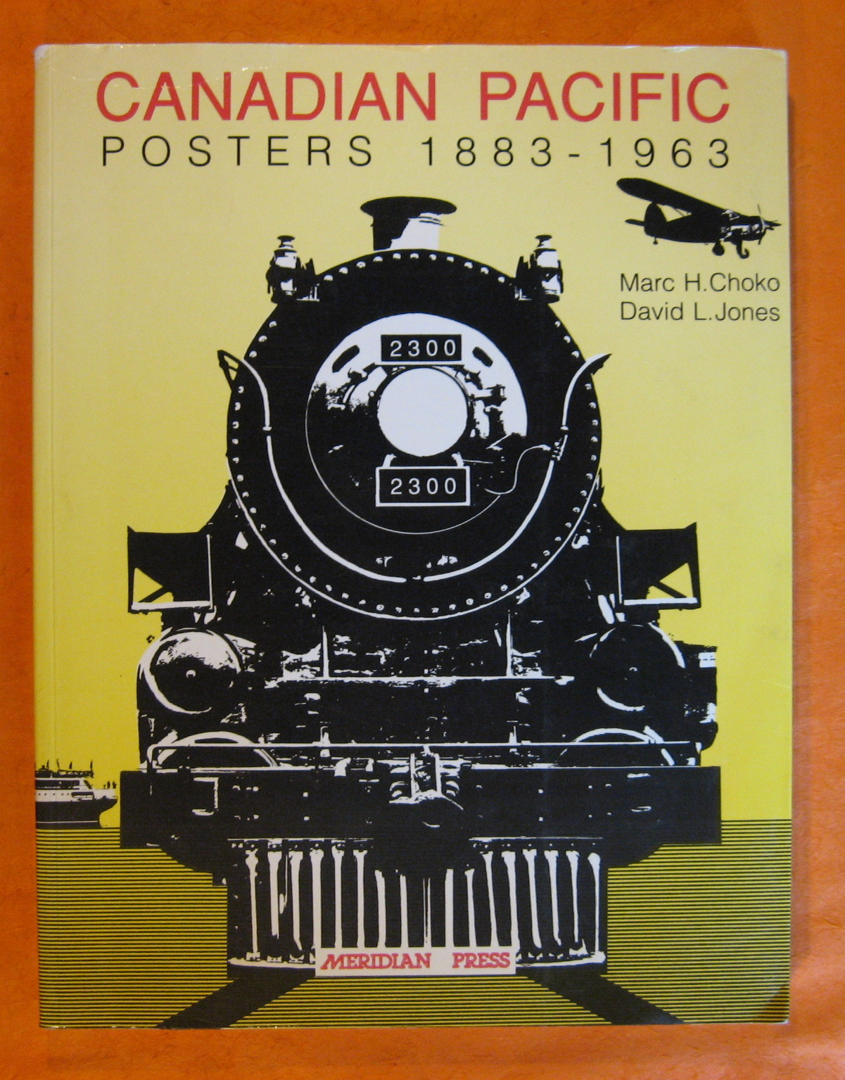 Canadian Pacific Posters, 1883-1963, Choko, Marc H.; Jones, David L.