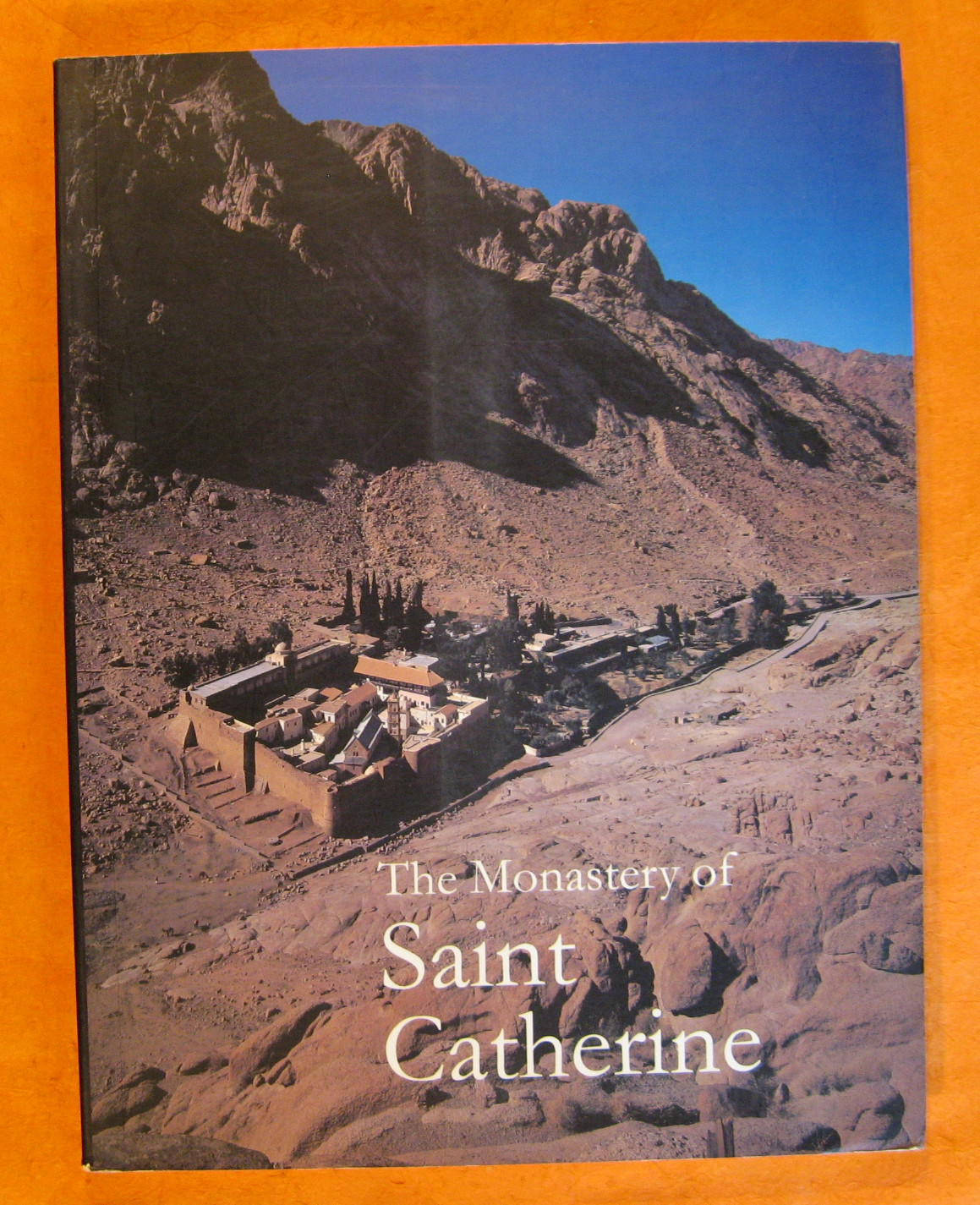 The Monastery of Saint Catherine, Baddeley, Oriana & Brunner, Earleen (ed.)