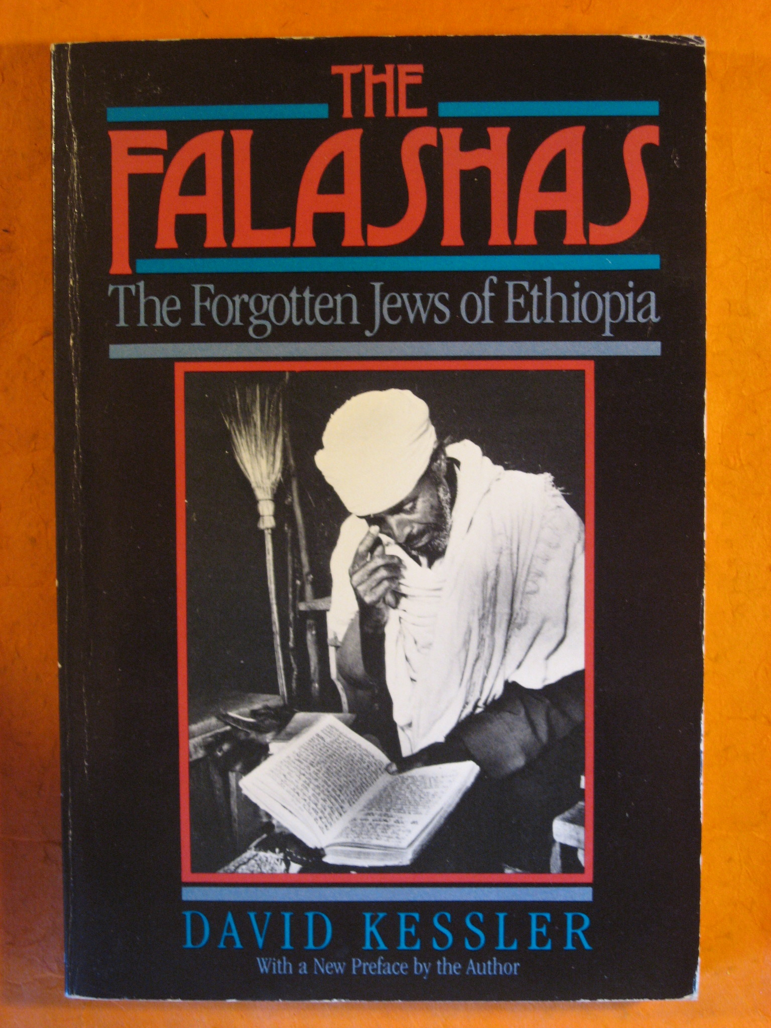Falashas, the: The Forgotten Jews of Ethiopia, Kessler, David