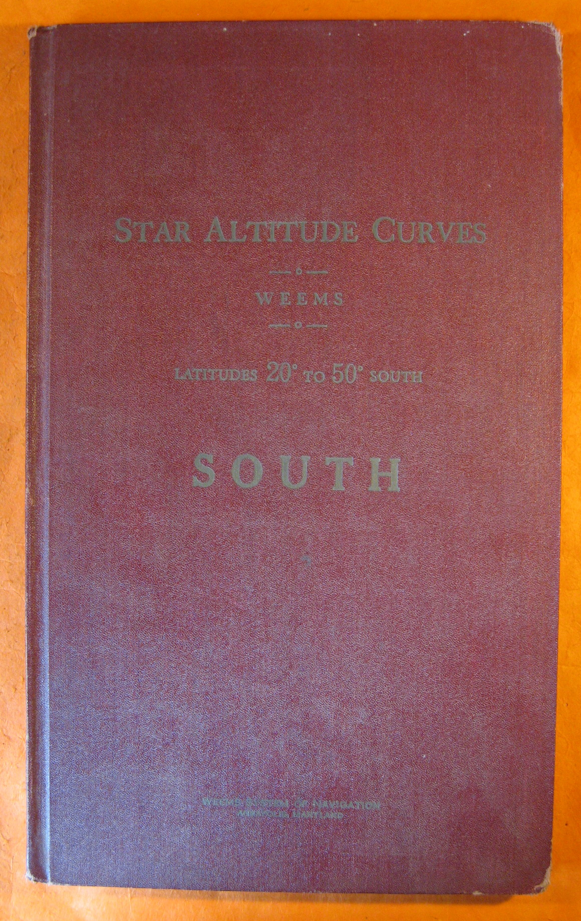 Star Altitude Curves Latitudes 20 Degrees to 50 Degrees South, Weems
