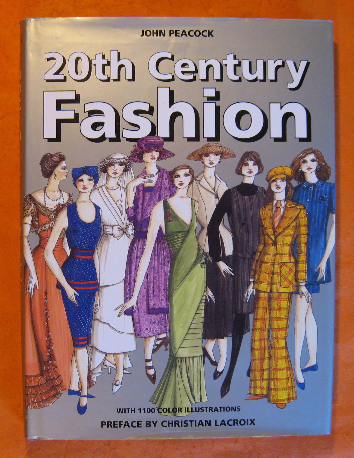 20th-Century Fashion : The Complete Sourcebook, Peacock, John