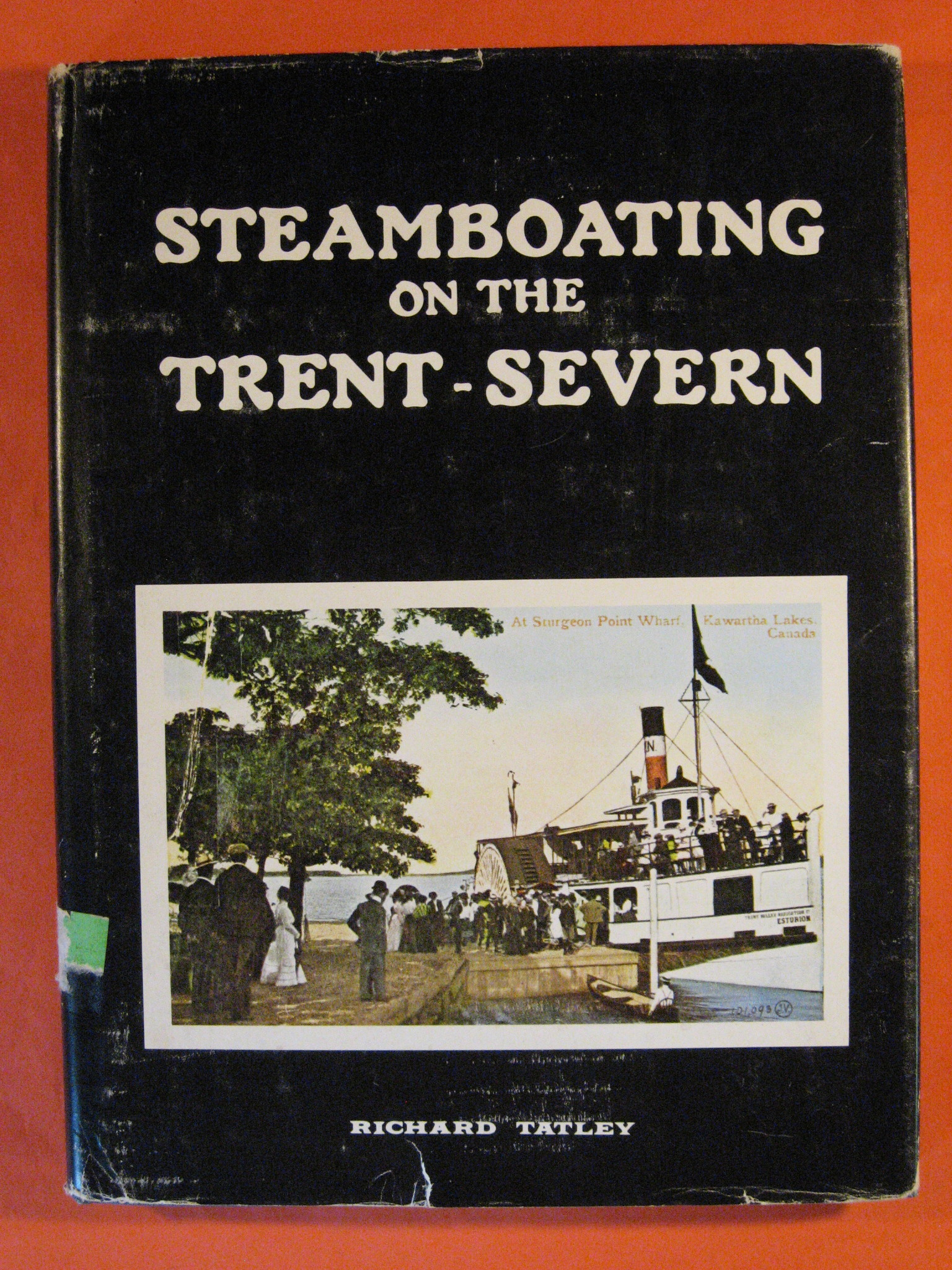 Steamboating on the Trent-Severn, Tatley, Richard