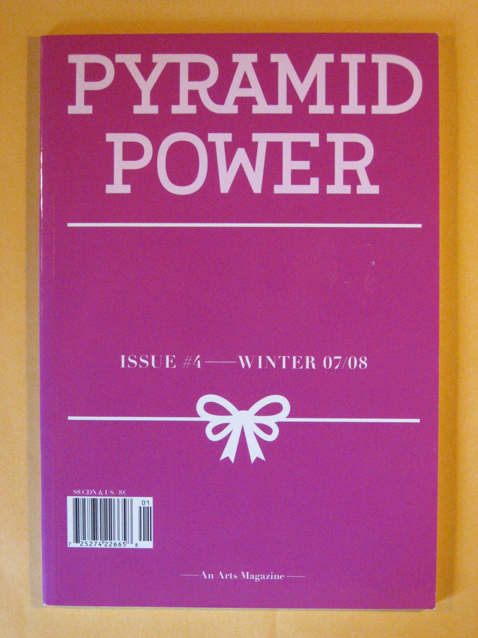 Pyramid Power Issue #4 Winter 07/08, No Author