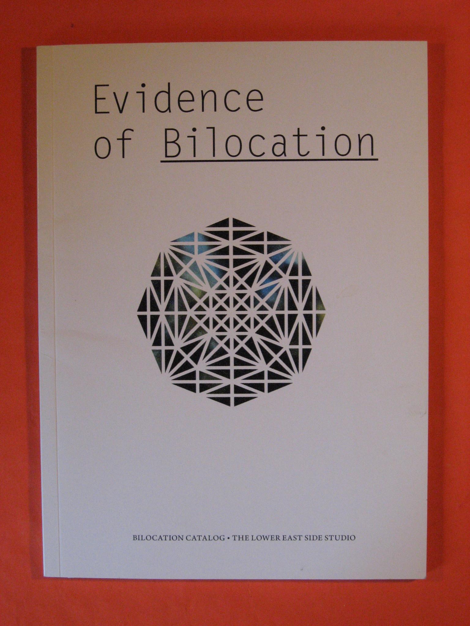 Evidence of Bilocation, Orsten, Jill (ed.) Giroday, Lisa; Philips, Sam; Swaney, Mike