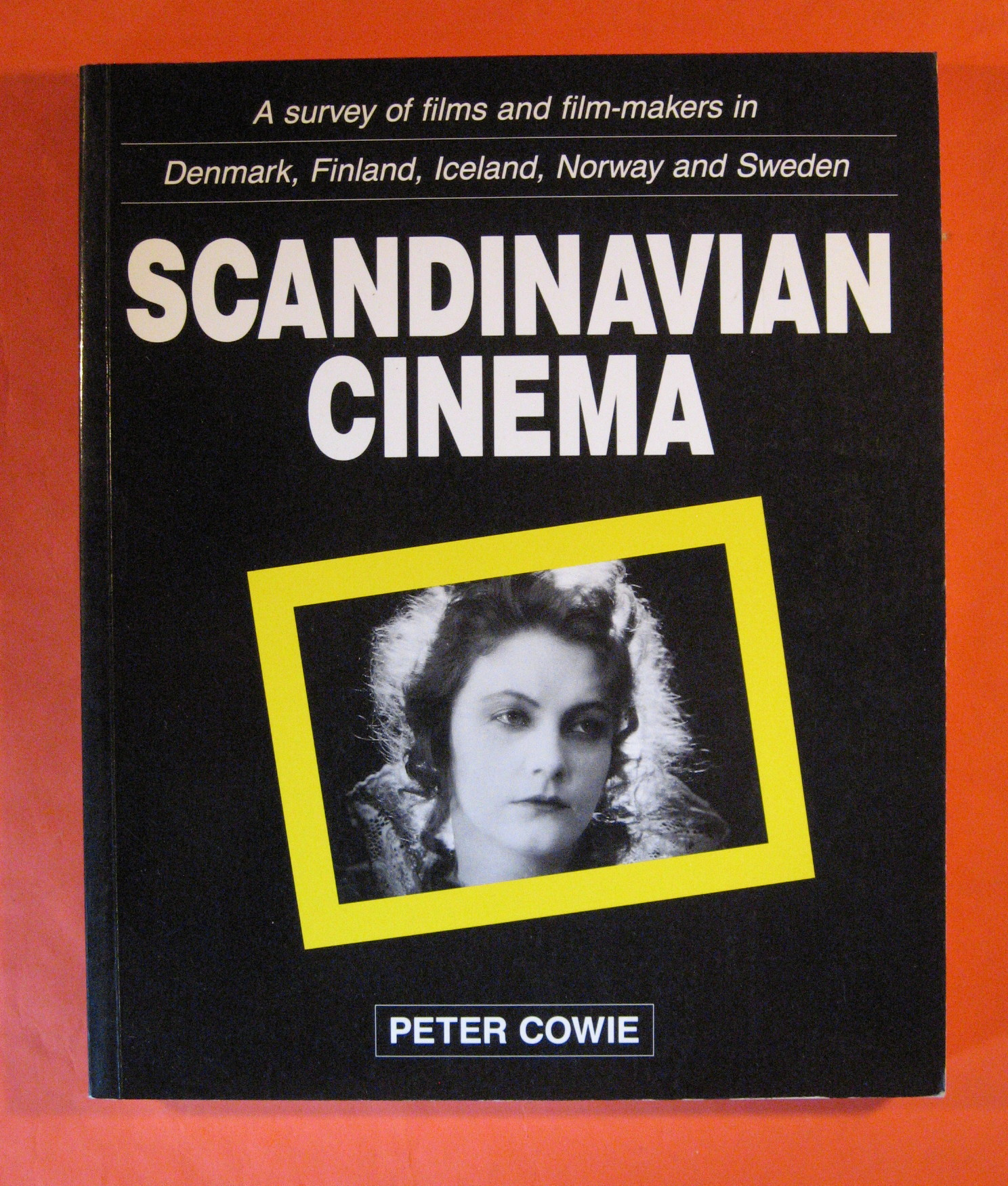 Scandinavian Cinema: a Survey of Films and Film-Makers in Denmark, Finland, Iceland, Norway and Sweden, Cowie, Peter; Buquet, Francoise;  Pitkanen, Risto-Mikael; Talboom, Godfried