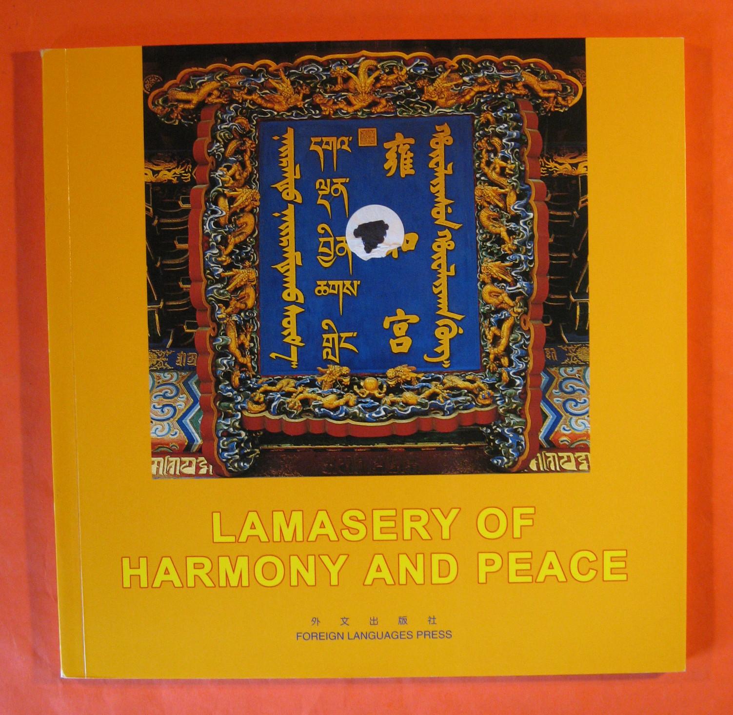 Lamasery of Harmony and Peace, Wang Shu (editor)