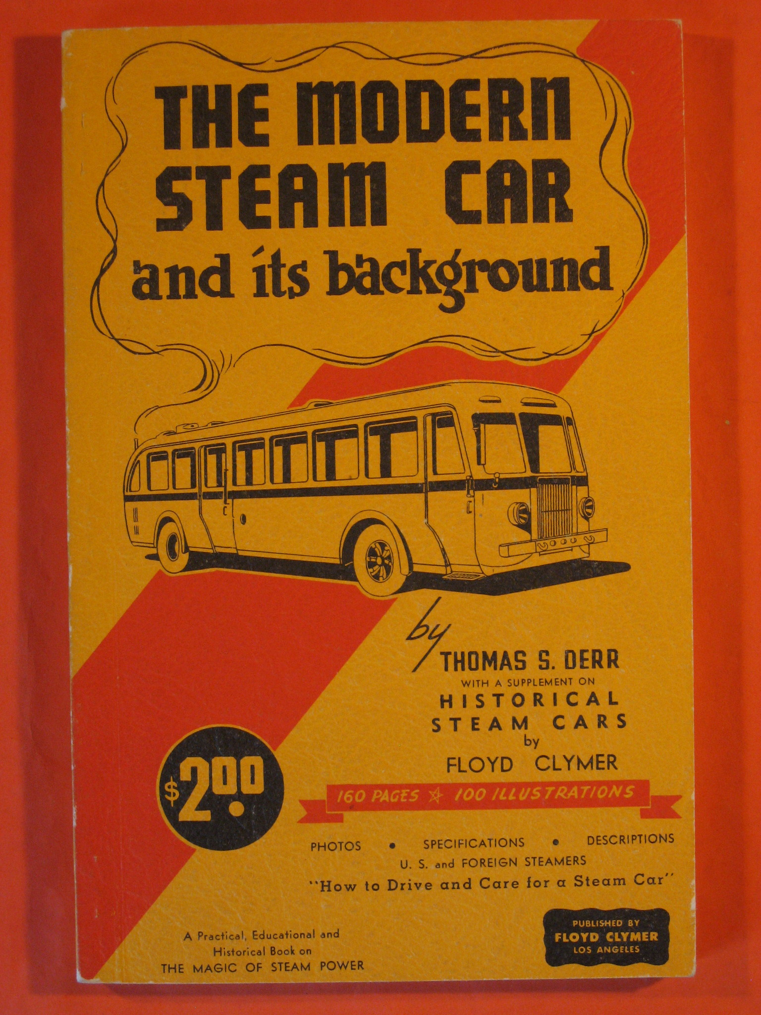 The Modern Steam Car and Its Background, Clymer, Floyd