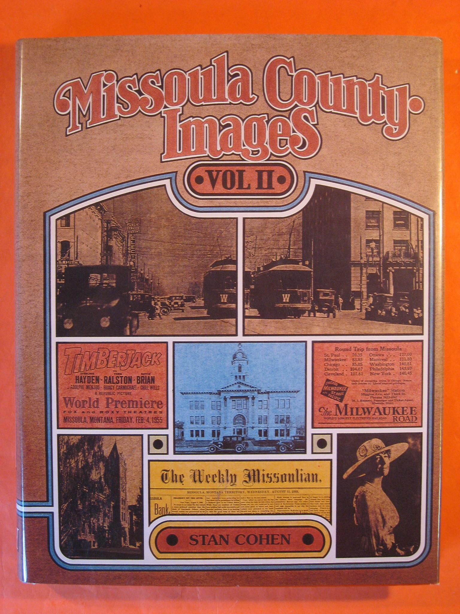 Missoula County Images, Vol. 2, Cohen, Stan